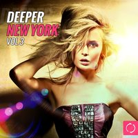 Deeper New York, Vol. 3 — сборник
