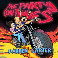 The Party Continues — Darren Carter
