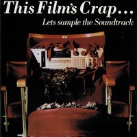 This Film's Crap Lets Sample the Soundtrack — сборник