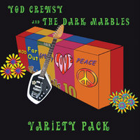 Variety Pack — Yod Crewsy and the Dark Marbles