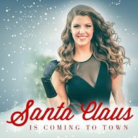 Santa Claus Is Coming to Town — Alisa Chirco