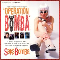 Operation B.O.M.B.A. — Seks Bomba