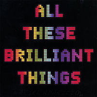 All These Brilliant Things — Ariel Aparicio