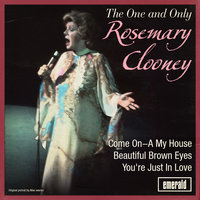 The One and Only Rosemary Clooney — Rosemary Clooney