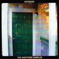 The Hartford Complex — Haywood