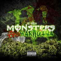 Monsters and Marijuana — Ill silla