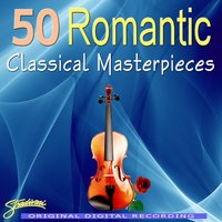 50 Romantic Classical Masterpieces Volumes 1-5 — Sarah Ainsworth, The Royal Festival Orchestra, Conducted By William Bowles, William Bowles, Royal Festival Orchestra, Katherine Philips