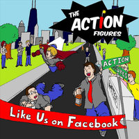 Like Us On Facebook — The Action Figures