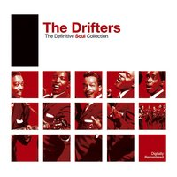 Definitive Soul: The Drifters — The Drifters