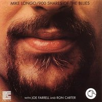 900 Shares of the Blues — Mike Longo