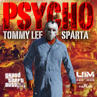 Psycho - GTA5 - Single — Tommy Lee Sparta