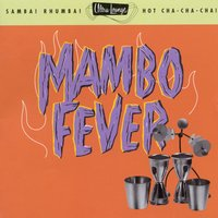 Ultra-Lounge / Mambo Fever  Volume Two — сборник