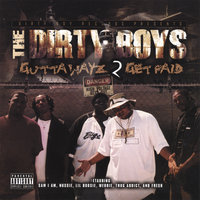 Gutta Wayz 2 Get Paid — Dirty Boyz