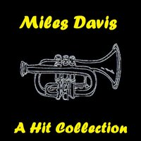 A Hit Collection — Miles Davis