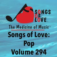 Songs of Love: Pop, Vol. 294 — сборник