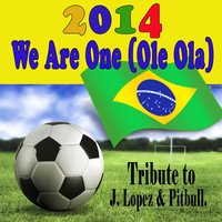 We Are One (Ole Ola) — Kelly Jay, DJ Gregor