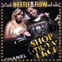 SHOP TIL YA DROP — Hustle & Flow