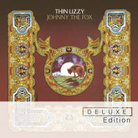 Johnny The Fox — Thin Lizzy