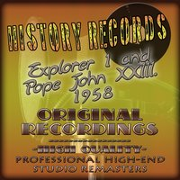 History Records - American Edition - Explorer 1 and John XXIII. 1958 — сборник