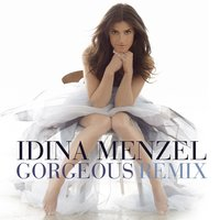 Gorgeous [Scotty K Vocal Club] — Idina Menzel