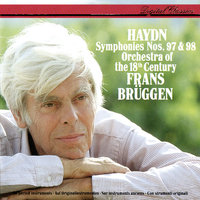 Haydn: Symphonies Nos. 97 & 98 — Frans Brüggen, Orchestra Of The 18th Century