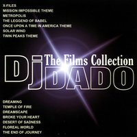 The Films Collection — DJ Dado