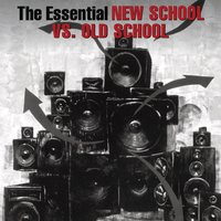 The Essential New School Vs. Old School — сборник
