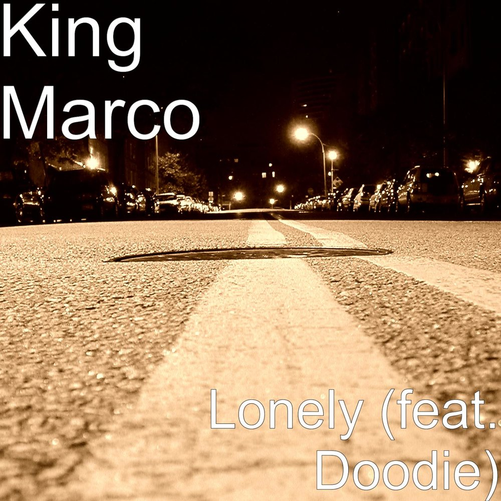 Lonely (feat. Doodie) — Doodie, King Marco. Listen online on Yandex ...