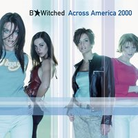 Across America 2000 — B*Witched