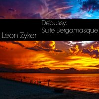 Debussy: Suite Bergamasque — Leon Zyker