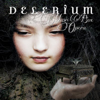 Music Box Opera — Delerium