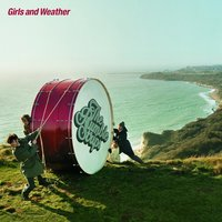 Girls and Weather — The Rumble Strips