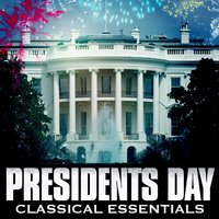 President's Day Classical Essentials — сборник
