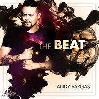 The Beat — Andy Vargas