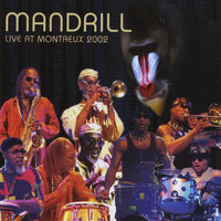 Live At Montreux Jazz Festival - 2002 — Mandrill