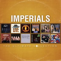 The Ultimate Collection — The Imperials