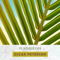 Summerish — Oscar Peterson