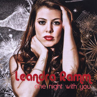 One Night With You — Leandra Ramm