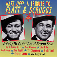 Hats Off! The Bluegrass Tribute To Lester Flatt & Earl Scruggs — сборник
