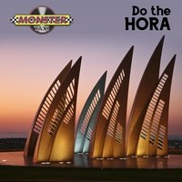 Do the Hora — Monster Taxi
