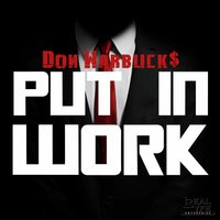 Put in Work — Don Warbucks