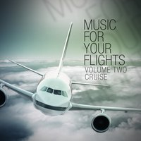 Music for Your Flights, Vol. 2 — сборник