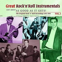 Great Rock 'n' Roll Instrumentals  - Just About As Good As It Gets!  Volume 2 — сборник