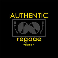 Authentic Reggae Vol 4 Platinum Edition — сборник