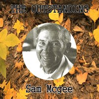 The Outstanding Sam Mcgee — Sam McGee