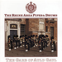 The Garb Of Auld Gaul — The Rhine Area Pipes & Drums