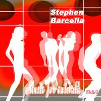 Music for Catwalk, Vol. 1 — Stephen Barcella