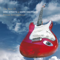 The Best Of Dire Straits & Mark Knopfler - Private Investigations — Mark Knopfler, Dire Straits