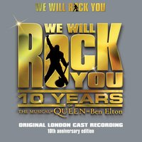 We Will Rock You 10th Anniversary Edition — сборник
