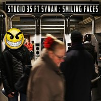 Smiling Faces (feat. Synan) — Studio 35